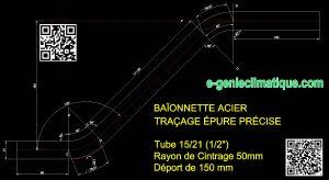 baïonnette-acier-traçage-epure-precise-tube-15x21-1-2-pouce-rayon-de-cintrage-50mm-deport-de-150mm-w