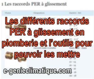 Plomberie09-Fiche-Les-differents-raccords-PER-a-glissement-et-l-outils-pour-pouvoir-les-mettre