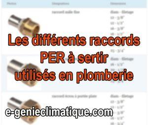 Plomberie11-Les raccords PER à sertir utilisés en plomberie